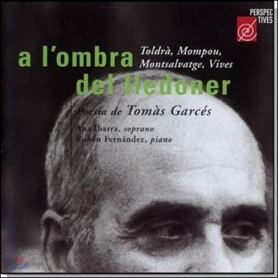 Ana Ibarra 팽나무 그늘로 - 토마스 가르세스 시에 의한 가곡집 (A L'Ombra Del Lledoner - Poesia de Tomas Garces)