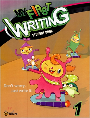 My First Writing 1 : Student Book