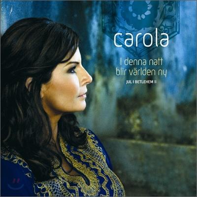 Carola - I Denna Natt Blir Varlden Ny