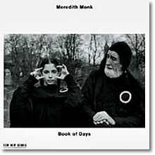 Meredith Monk: Book Of Days 메레디스 몽크
