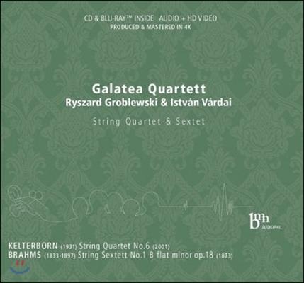 Galatea Quartett 켈테르보른: 현악 사중주 6번 / 브람스: 현악 육중주 1번 (Kelterborn: String Quartet / Brahms: String Sextett Op.18)