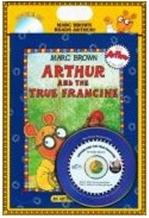 Arthur and the True Francine (Book &amp; CD)