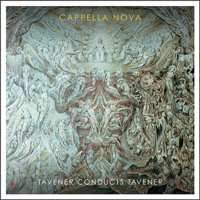Cappella Nova / Alan Tavener 알란 태브너가 지휘하는 존 태브너 - 카펠라 노바 (Tavener Conducts Tavener)