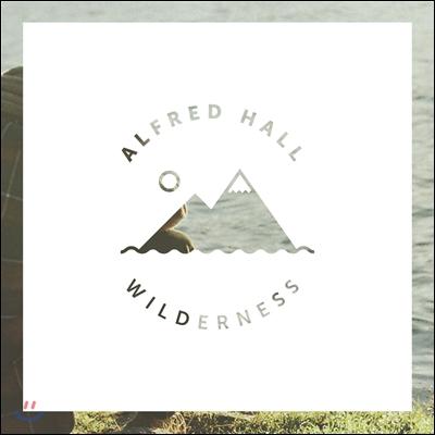 Alfred Hall - Wilderness