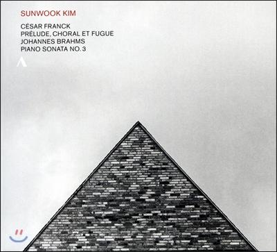 김선욱 - 세자르 프랑크: '프렐류드와 코랄, 푸가' / 브람스: 피아노 소나타 3번 (Cesar Franck: Prelude, Choral et Fugue FWV21 / Brahms: Piano Sonata Op.5)