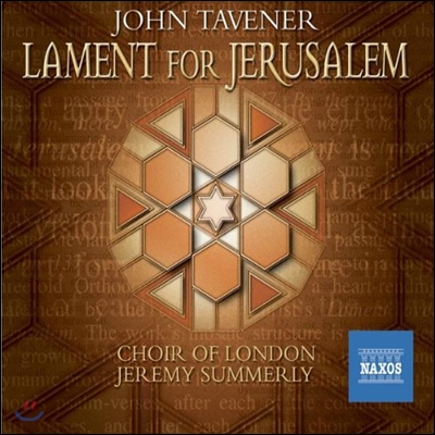 Jeremy Summerly 존 태브너: 예루살렘을 위한 애가 (John Tavener: Lament for Jerusalem)
