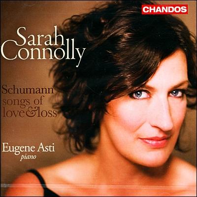 Sarah Connolly 슈만: 사랑과 성실의 노래 (Schumann: Songs Of Love & Loss)