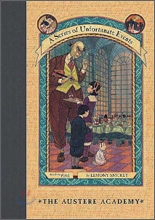 A Series of Unfortunate Events #5 : The Austere Academy