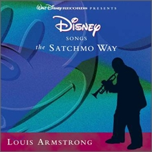 Louis Armstrong - Disney Songs: The Satchmo Way