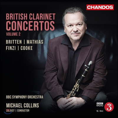 Michael Collins 영국 클라리넷 협주곡 2집 - 브리튼 / 마티아스 / 핀지 (British Clarinet Concertos Vol.2 - Britten / Mathias / Finzi / Cooke) 마이클 콜린즈