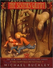 The Sisters Grimm 1 : The Fairy-tale Detectives