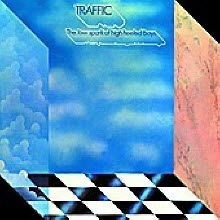 Traffic - The Low Spark Of High Heeled Boys (Remastered/수입)