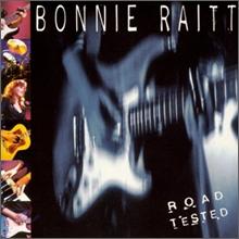 Bonnie Raitt - Road Tested