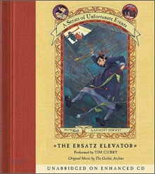A Series of Unfortunate Events #6 The Ersatz Elevator : Audio CD