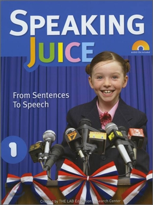 Speaking Juice 1 : Student Book with CD & Script & Answer Key