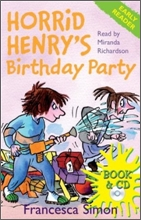 Horrid Henry's Birthday Party (Book+CD)