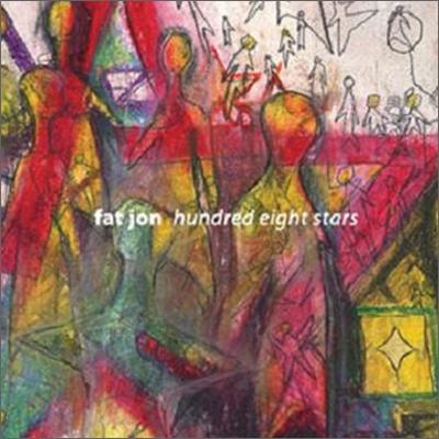 Fat Jon - Hundred Eight Stars