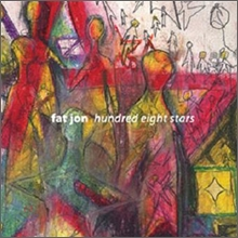 Fat Jon - Hundred Eight Stars