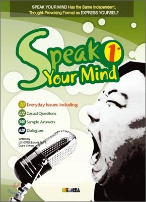 SPEAK YOUR MIND 1 S/B