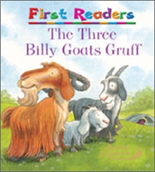 First Readers : Three Billy Goat Gruff