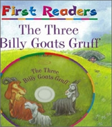 First Readers : The Three Billy Goats Gruff (Book + CD)