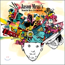 Jason Mraz - Beautiful Mess: Live On Earth