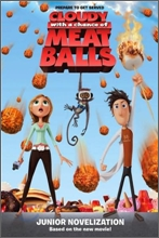 Cloudy with a Chance of Meatballs : Junior Novelization