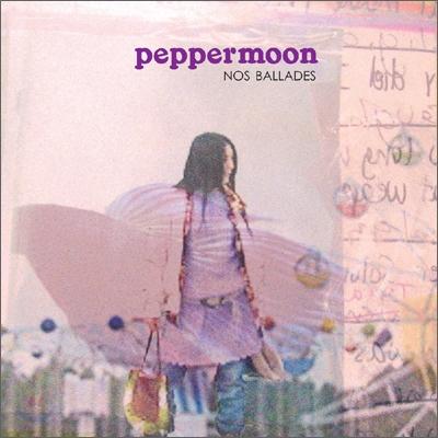 Peppermoon - Nos Ballades