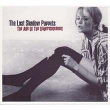 Last Shadow Puppets - The Age of Understatement
