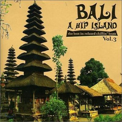 Bali A Hip Island Vol.3