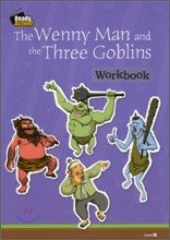 Ready Action Level 2 : The Wenny Man and the Three Goblins (Workbook)