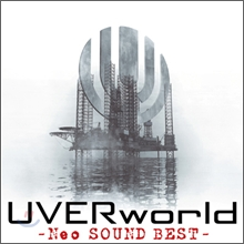 UVERworld - Neo Sound Best