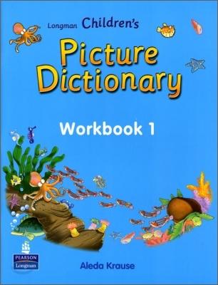 Longman Children's Picture Dictionary : Workbook 1