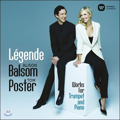 Alison Balsom / Tom Poster 트럼펫을 위한 전설 - 장 프랑세 / 에네스쿠 / 맥스웰 데이비스 / 번스타인 (Legende - Francaix, Enescu, Maxwell Davies, Bernstein) 앨리슨 발솜