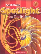 Santillana Spotlight on English 3 : Assessments