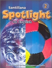 Santillana Spotlight on English 2 : Student Book