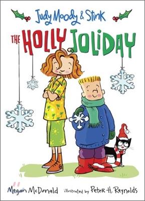 Judy Moody & Stink : The Holly Joliday
