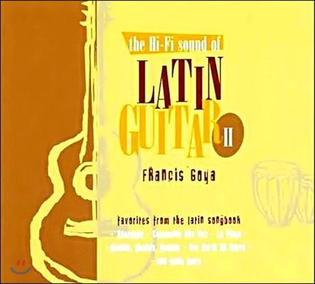 Francis Goya (프란시스 고야) - The Hi-Fi Sound Of Latin Guitar II (라틴 기타의 하이파이 사운드 2집)