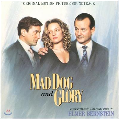 매드 독 앤 글로리 영화음악 (Mad Dog And Glory OST by Elmer Bernstein)