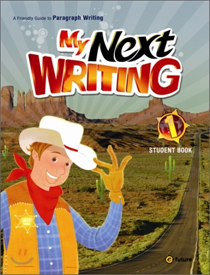 My Next Writing 1 : Student Book