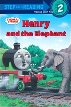 Step Into Reading 2 : Thomas And Friends : Henry And the Elephant