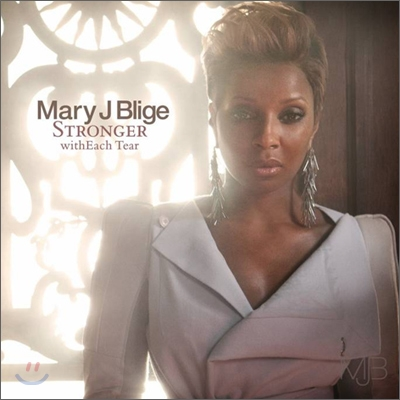 Mary J. Blige - Stronger With Each Tear (International Version)