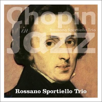 Rossano Sportiello Trio - Chopin in Jazz