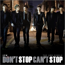 2PM - Don't Stop Can't Stop