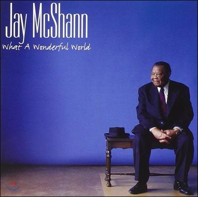 Jay McShann (제이 맥샨) - What A Wonderful World