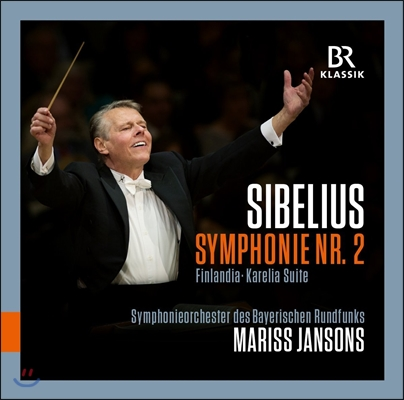 Mariss Jansons 시벨리우스: 핀란디아, 교향곡 2번, 카렐리아 모음곡 - 마리스 얀손스, 바이에른 방송교향악단 (Sibelius: Symphony No.2, Finlandia, Karelia Suite)