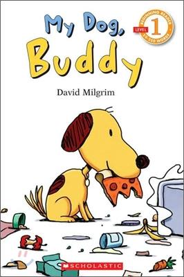Scholastic Reader Level 2 : My Dog, Buddy