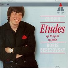 Boris Berezovsky 쇼팽: 연습곡 (Chopin: Etudes Op.10 & Op.25, Op.Posth) 보리스 베레조프스키