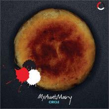 My Aunt Mary(마이 앤트 메리) - 5집 Circle (미개봉)