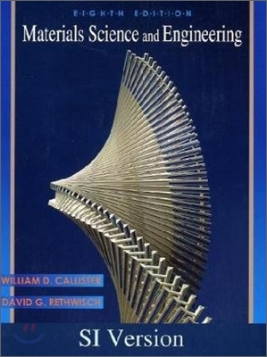 Materials Science and Engineering : An Introduction, 8/E
